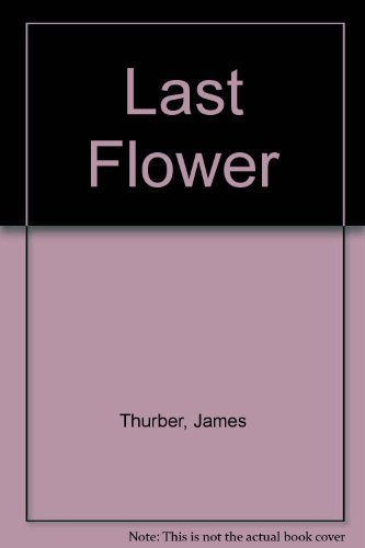 9780892440573: The Last Flower: A Parable in Pictures
