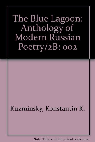 9780892503254: The Blue Lagoon: Anthology of Modern Russian Poetry/2B