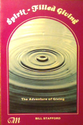9780892510139: Spirit-Filled Giving: The Adventure of Giving