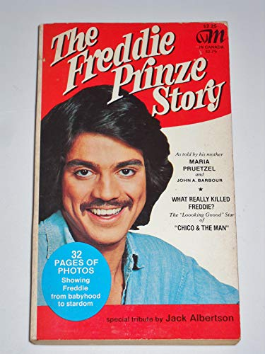9780892510511: The Freddie Prinze Story / As Told by His Mother, Maria Pruetzel and John A. Barbour