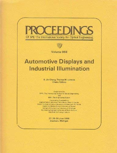 Automotive Displays and Industrial Illumination - Volume: Chang, B. Jin;