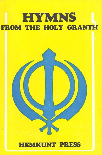 Hymns From the Holy Granth (bilingual--English & Punjabi)