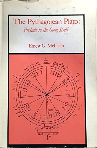 9780892540082: The Pythagorean Plato: Prelude to the song itself