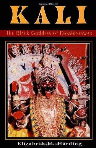 9780892540259: Kali: The Black Goddess of Dakshineswar