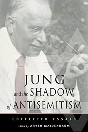 9780892540402: Jung and the Shadow of Anti-Semitism: Collected Essays (Jung on the Hudson Book Series)