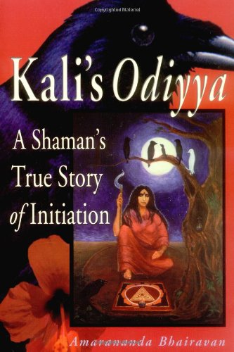 9780892540488: Kali's Odiyya : A Shaman's True Story of Initiation