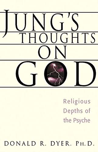 9780892540495: Jung's Thoughts on God: Religious Depths of Our Psyches (Jung on the Hudson Book Series)