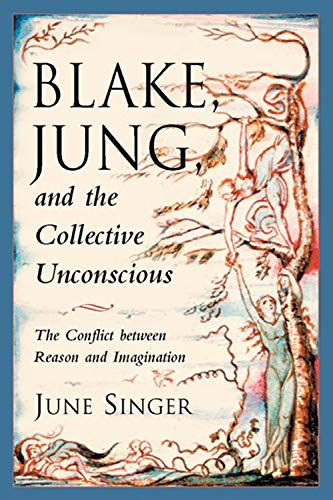 9780892540518: Blake, Jung, and the Collective Unconscious: The Conflict Between Reason and Imagination