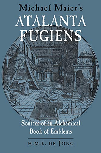 9780892540600: Michael Maier's Atalanta Fugiens: Sources of an Alchemical Book of Emblems