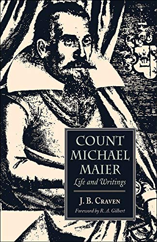 9780892540839: Count Michael Maier: Life and Writings, 1568-1622