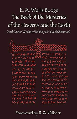 9780892540877: The Book of the Mysteries of the Heavens and the Earth: And Other Works of Bakhayla Mikaelzosimas
