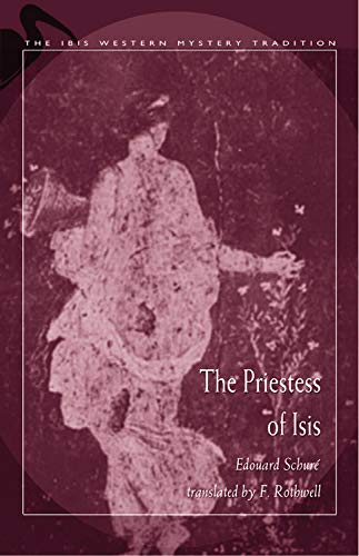 The Priestess of Isis: Schure, Edouard