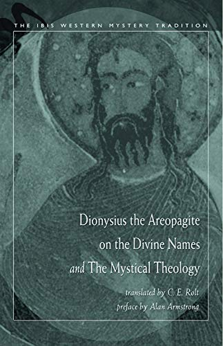 9780892540952: Dionysius the Areopagite on the Divine Names and the Mystical Theology
