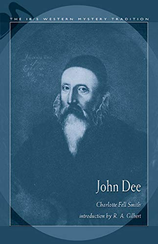 John Dee (Hardback): Charlotte Fell-Smith