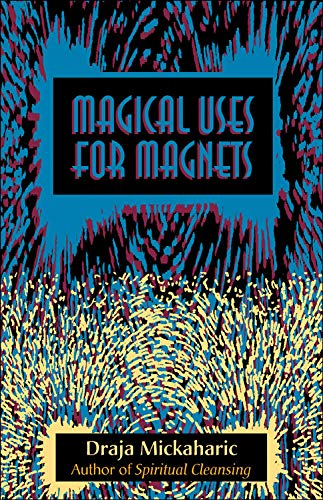 9780892541058: Magical Uses for Magnets