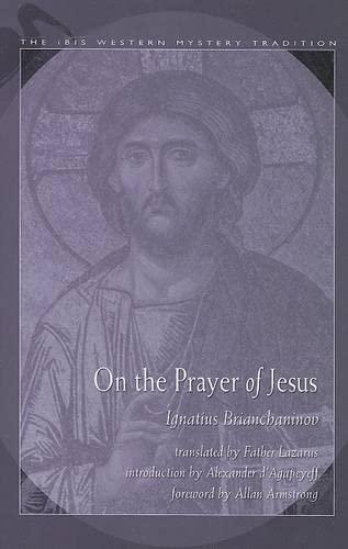 On the Prayer of Jesus (Ibis Western: Ignatius Brianchaninov, Ignatii,