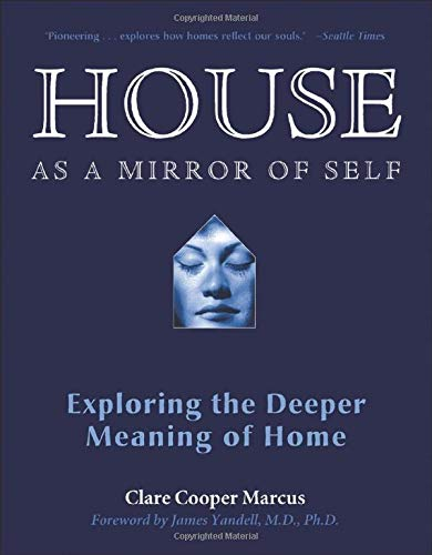 9780892541249: House as a Mirror of Self: Exploring the Deeper Meaning of Home