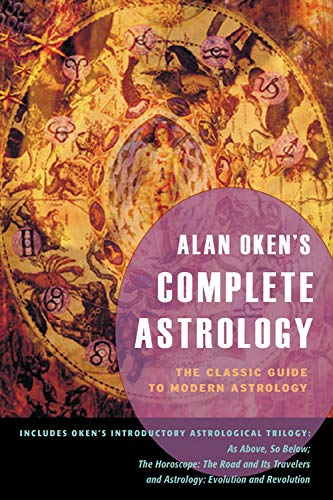 9780892541256: Alan Oken's Complete Astrology: The Classic Guide to Modern Astrology