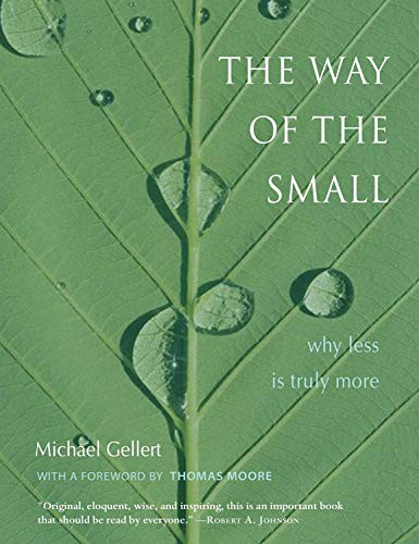 9780892541294: Way of the Small: Why Less Is More: Why Less Is Truly More (Jung on the Hudson Books)