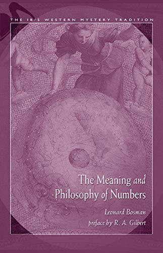 9780892541386: Meaning and Philosophy of Numbers (Ibis Western Mystery Tradition) (Ibis Western Mystery Tradition)