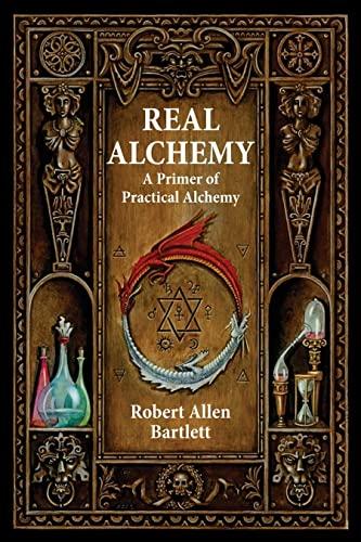 9780892541508: Real Alchemy: A Primer of Practical Alchemy