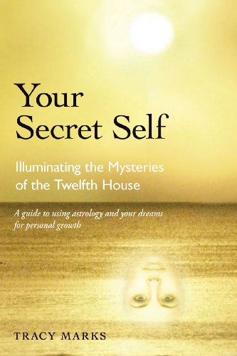 9780892541614: Your Secret Self: Illuminating the Mysteries of the Twelfth House