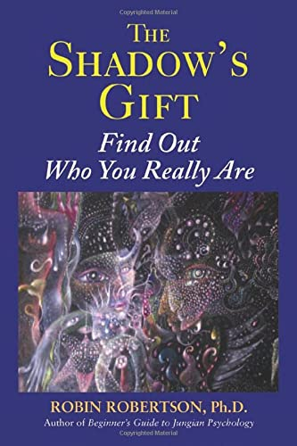 9780892541645: The Shadow's Gift: Find Out Who You Really Are