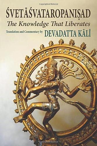 9780892541669: Svetasvataropanisad: The Knowledge That Liberates