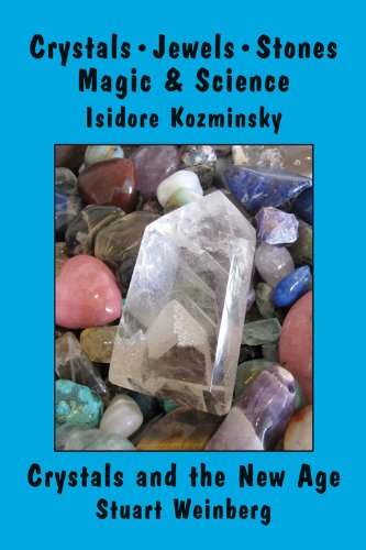 9780892541713: Crystals, Jewels, Stones: Magic and Science / Crystals and the New Age