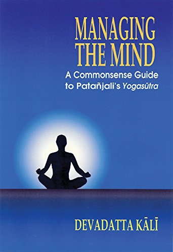 MANAGING THE MIND: A COMMONSENSE GUIDE T