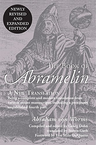 The Book of Abramelin: A New Translation: Von Worms, Abraham/