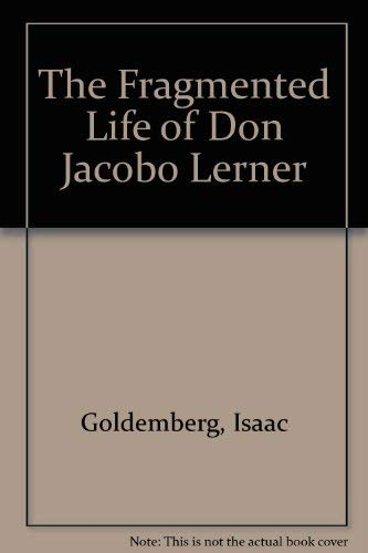 9780892550029: The Fragmented Life of Don Jacobo Lerner