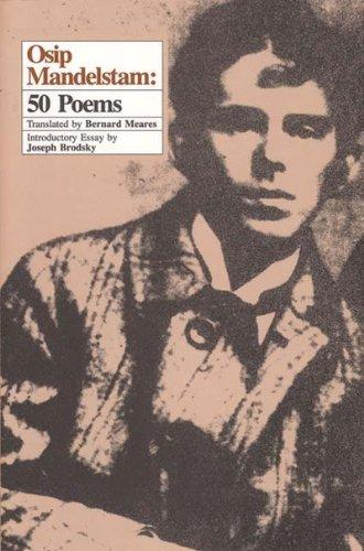 Osip Mandelstam: 50 Poems: Osip Mandelstam