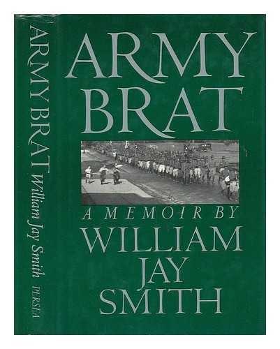 9780892550470: Army Brat: A Memoir