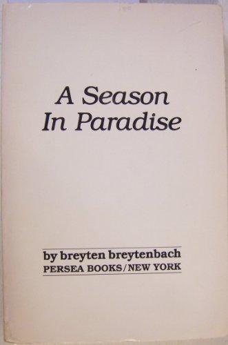 9780892550524: A Season in Paradise