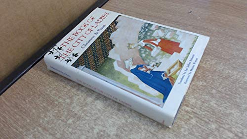 The Book of the City of Ladies: Christine, de Pisan