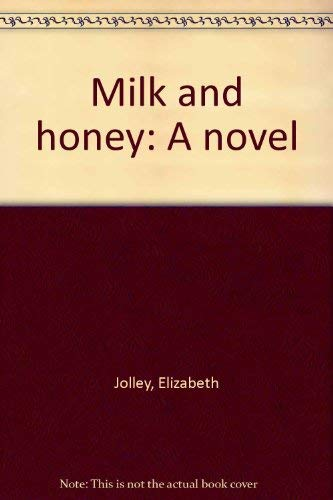 9780892551026: Milk and Honey:A Novel