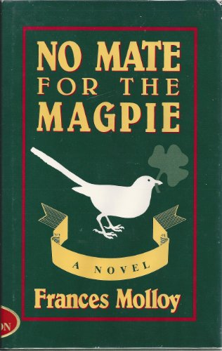 9780892551040: No Mate for the Magpie: A Novel