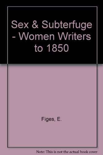 9780892551293: Sex & Subterfuge - Women Writers to 1850