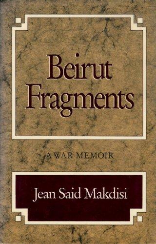 9780892551507: Beirut Fragments: A War Memoir