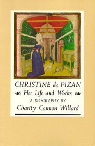 9780892551521: Christine de Pizan: Her Life and Works