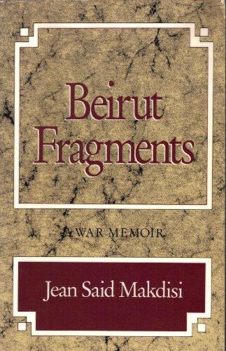 9780892551644: Beirut Fragments: A War Memoir