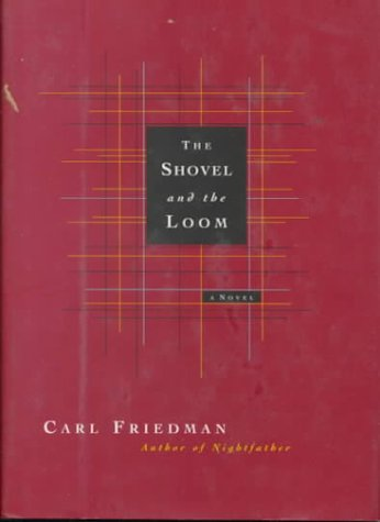 9780892552160: The Shovel and the Loom