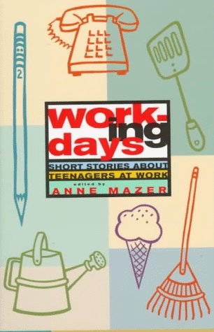 9780892552238: Working Days: Short Stories about Teenagers at Work