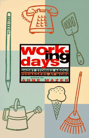9780892552245: Working Days: Short Stories about Teenagers at Work