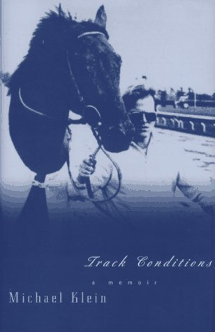 9780892552252: Track Conditions: A Memoir