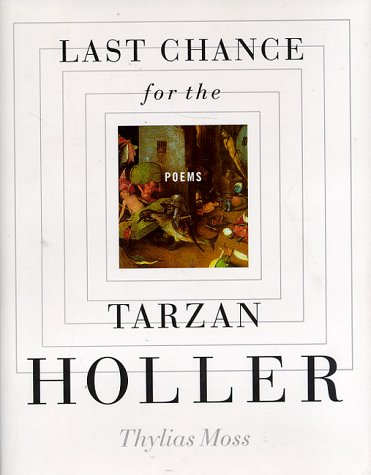 9780892552290: Last Chance for the Tarzan Holler: Poems