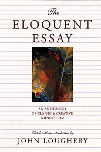 9780892552412: The Eloquent Essay: An Anthology of Classic & Creative Nonfiction