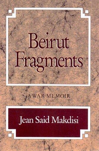 9780892552450: Beirut Fragments - A War Memoir