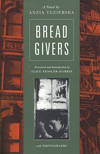 9780892552900: Bread Givers: A Novel